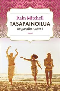 Tasapainoilua (e-bok) av Rain Mitchell