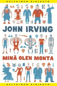 Minä olen monta (e-bok) av John Irving