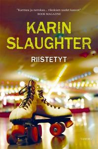 Riistetyt (e-bok) av Karin Slaughter