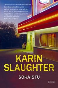 Sokaistu (e-bok) av Karin Slaughter