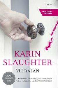 Yli rajan (e-bok) av Karin Slaughter