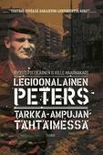 Legioonalainen Peters Tarkka-ampujan tähtäimessä