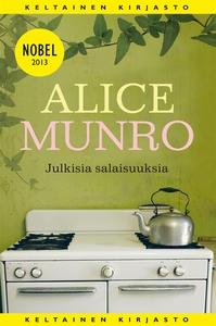Julkisia salaisuuksia (e-bok) av Alice Munro