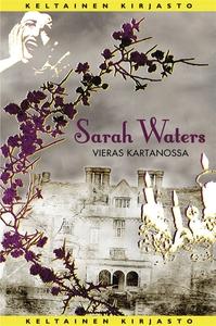 Vieras kartanossa (e-bok) av Sarah Waters