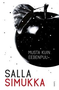 Musta kuin eebenpuu (e-bok) av Salla Simukka