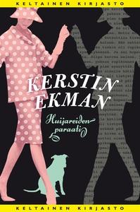 Huijareiden paraati (e-bok) av Kerstin Ekman