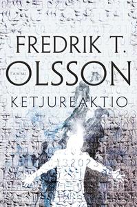 Ketjureaktio (e-bok) av Fredrik Olsson