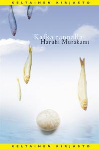 Kafka rannalla (e-bok) av Haruki Murakami