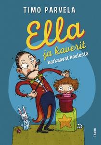 Ella ja kaverit karkaavat koulusta (e-bok) av T