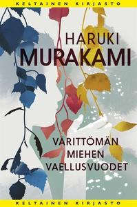 Värittömän miehen vaellusvuodet (e-bok) av Haru