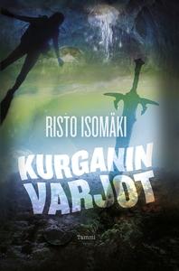 Kurganin varjot (e-bok) av Risto Isomäki