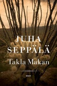 Takla Makan. (e-bok) av Juha Seppälä