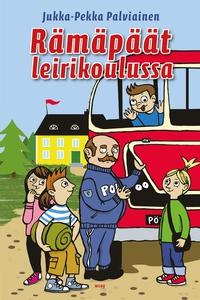 Rämäpäät leirikoulussa (e-bok) av Jukka-Pekka P