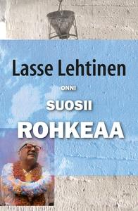 Onni suosii rohkeaa (e-bok) av Lasse Lehtinen