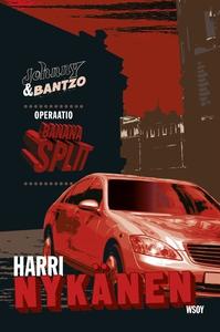 Operaatio Banana Split (e-bok) av Harri Nykänen