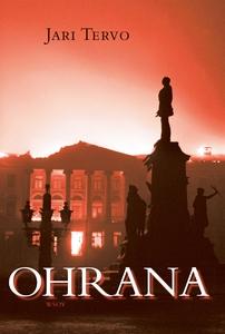Ohrana (e-bok) av Jari Tervo
