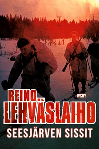 Seesjärven sissit (e-bok) av Reino Lehväslaiho