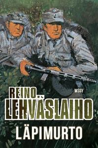 Läpimurto (e-bok) av Reino Lehväslaiho