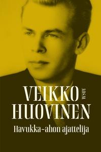 Havukka-ahon ajattelija (e-bok) av Veikko Huovi