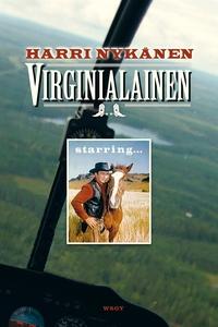 Virginialainen (e-bok) av Harri Nykänen