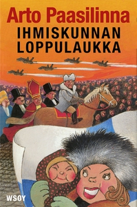 Ihmiskunnan loppulaukka (e-bok) av Arto Paasili