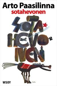 Sotahevonen (e-bok) av Arto Paasilinna