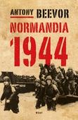 Normandia 1944. Maihinnoususta Pariisin vapauttamiseen