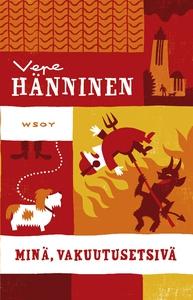 Minä, vakuutusetsivä (e-bok) av Vepe Hänninen,