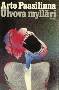 Ulvova mylläri (e-bok) av Arto Paasilinna