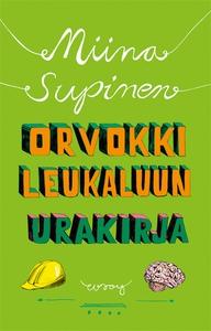 Orvokki Leukaluun urakirja (e-bok) av Miina Sup
