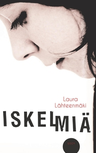 Iskelmiä (e-bok) av Laura Lähteenmäki