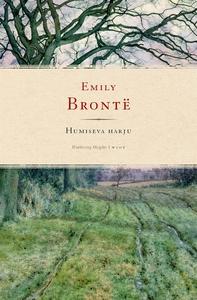 Humiseva harju (e-bok) av Emily Brontë