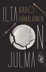 Ilta on julma (e-bok) av Karo Hämäläinen