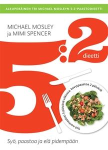 5:2-dieetti (e-bok) av Mimi Spencer, Michael Mo