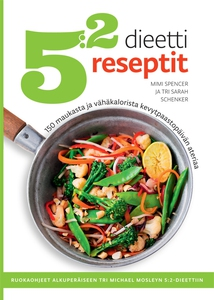 5:2-dieetti reseptit (e-bok) av Mimi Spencer, S