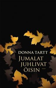 Jumalat juhlivat öisin (e-bok) av Donna Tartt