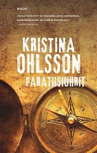 Paratiisiuhrit (e-bok) av Kristina Ohlsson