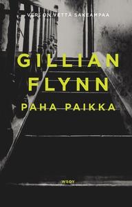 Paha paikka (e-bok) av Gillian Flynn