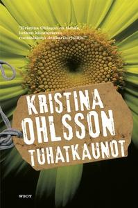 Tuhatkaunot (e-bok) av Kristina Ohlsson