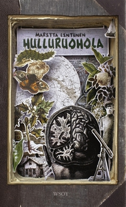 Hulluruohola (e-bok) av Maritta Lintunen