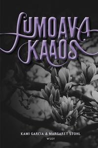 Lumoava kaaos (e-bok) av Kami Garcia, Margaret