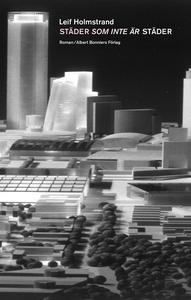 Städer som inte är städer (e-bok) av Leif Holms