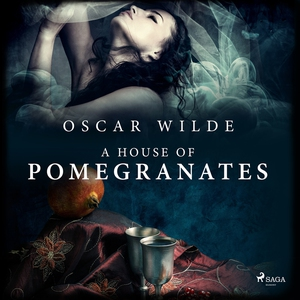 A house of pomegranates (ljudbok) av Oscar Wild
