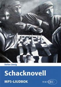 Schacknovell (ljudbok) av Stefan Zweig