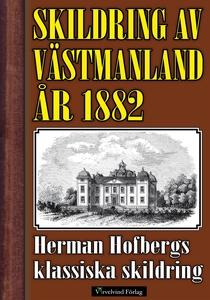 Skildring av Västmanland 1882 (e-bok) av Herman