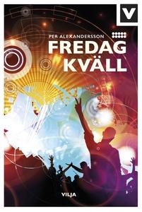 Fredag kväll (e-bok) av Per Alexandersson