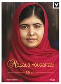 Malala Yousafzai - Ett liv