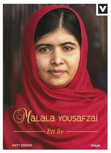 Malala Yousafzai - Ett liv (e-bok) av Matt Doed
