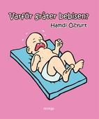 Varför gråter bebisen?