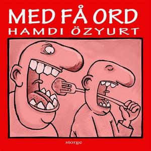 Med få ord (e-bok) av Hamdi Özyurt
